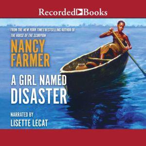 A Girl Named Disaster, Nancy Farmer