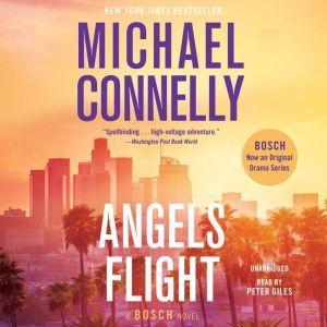 Angels Flight A Harry Bosch Novel, Michael Connelly