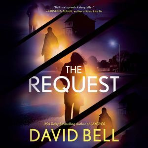 The Request, David Bell