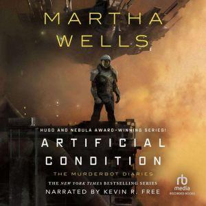 Artificial Condition, Martha Wells