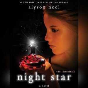 Night Star, Alyson Noel