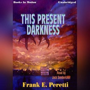 This Present Darkness, Frank Peretti