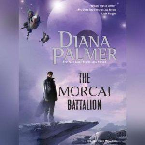 The Morcai Battalion, Diana Palmer