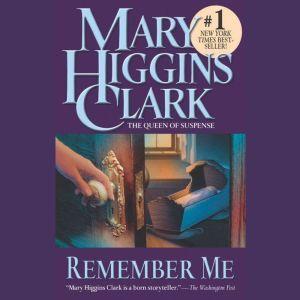 Remember Me, Mary Higgins Clark