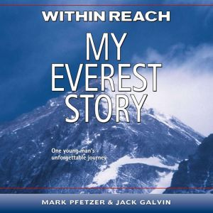 Within Reach My Everest Story, Mark Pfetzer