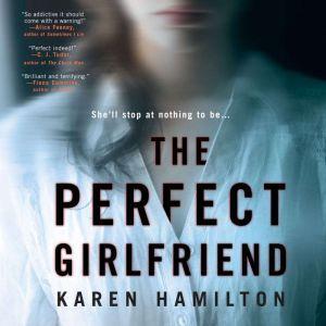 The Perfect Girlfriend, Karen Hamilton