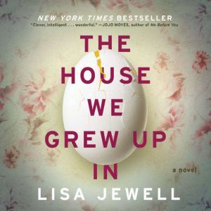 House We Grew Up In, The, Lisa Jewell