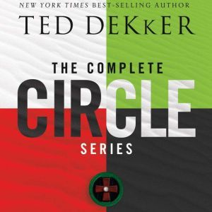 The Complete Circle Series Black/Red/White/Green, Ted Dekker