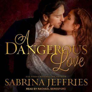 A Dangerous Love, Sabrina Jeffries