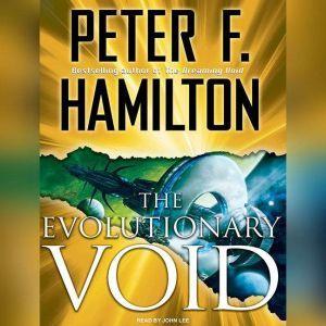 The Evolutionary Void, Peter F. Hamilton