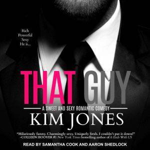 That Guy, Kim Jones