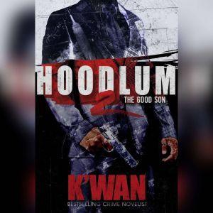 Hoodlum 2: The Good Son, Kwan