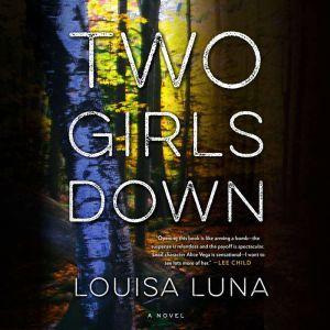 Two Girls Down, Louisa Luna