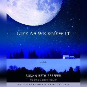 Life as we Knew It, Susan Beth Pfeffer
