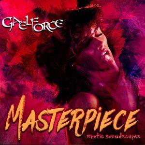 Masterpiece, GaelForce