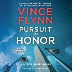 Pursuit of Honor A Thriller, Vince Flynn