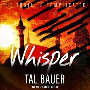 Whisper, Tal Bauer