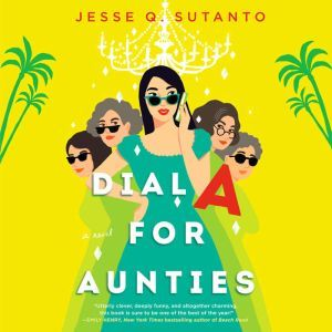 Dial A for Aunties, Jesse Q. Sutanto