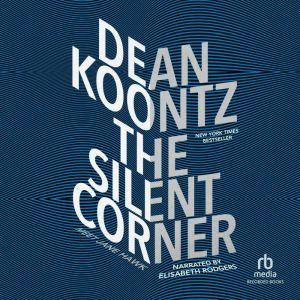 The Silent Corner, Dean Koontz