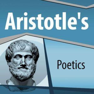 Aristotle's Poetics, Aristotle