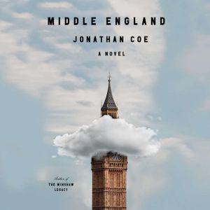 Middle England A novel, Jonathan Coe