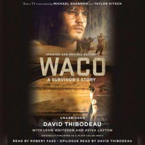Waco A Survivor's Story, David Thibodeau