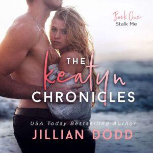 Stalk Me, Jillian Dodd