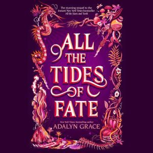 All the Tides of Fate, Adalyn Grace