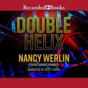Double Helix, Nancy Werlin