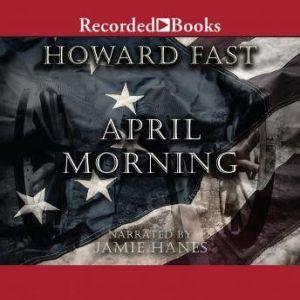 April Morning, Howard Fast