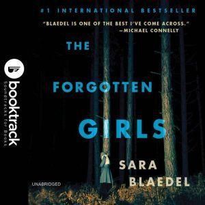 The Forgotten Girls - Booktrack Edition, Sara Blaedel