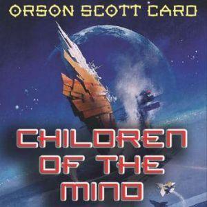 Children of the Mind, Orson Scott Card