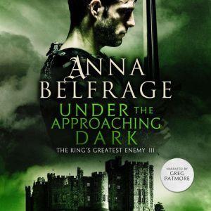 Under the Approaching Dark, Anna Belfrage