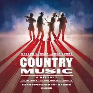 Country Music, Dayton Duncan