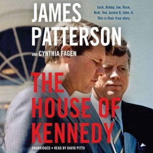The House of Kennedy, James Patterson