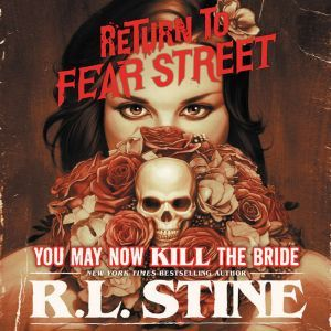 You May Now Kill the Bride, R.L. Stine