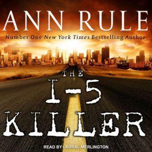 The I-5 Killer, Ann Rule