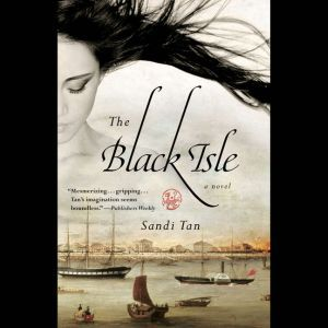The Black Isle, Sandi Tan