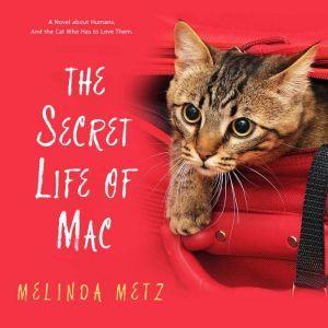 The Secret Life of Mac, Melinda Metz