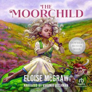 The Moorchild, Eloise McGraw
