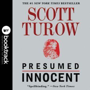Presumed Innocent - Booktrack Edition, Scott Turow