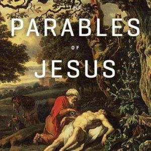 The Parables of Jesus Teaching Series, R. C. Sproul