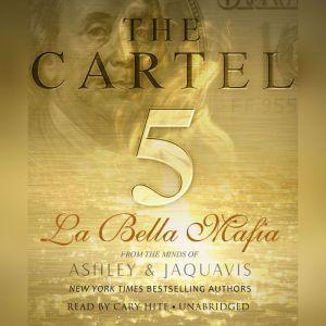The Cartel 5: La Bella Mafia, Ashley & JaQuavis