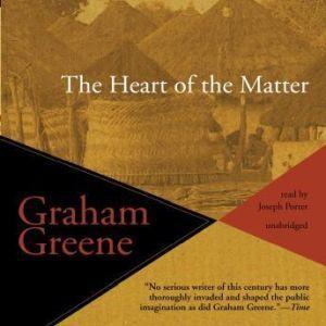 The Heart of the Matter, Graham Greene