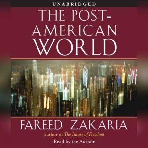The Post-American World, Fareed Zakaria