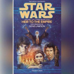 Star Wars: The Thrawn Trilogy: Heir to the Empire: Volume I, Timothy Zahn