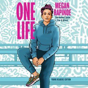 One Life: Young Readers Edition, Megan Rapinoe
