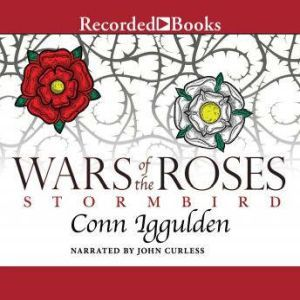 Wars of the Roses Stormbird, Conn Iggulden