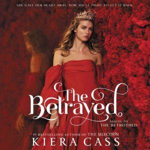 The Betrayed, Kiera Cass
