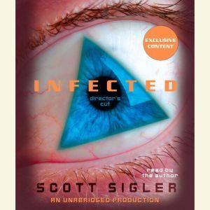 Infected, Scott Sigler